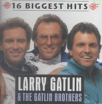 16 BIGGEST HITS BY GATLIN BROTHERS (CD)
