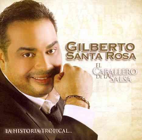 EL CABALLERO DE LA SALSA:LA HISTORIA BY SANTA ROSA,GILBERTO (CD)