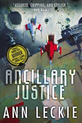 Ancillary Justice By Leckie, Ann
