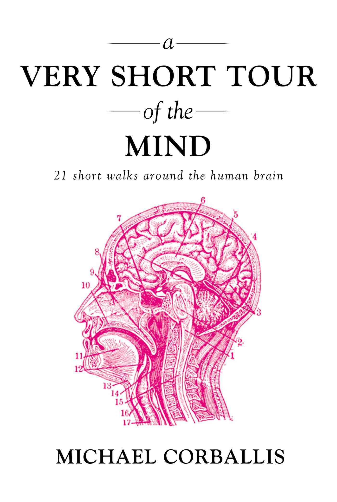 A Very Short Tour of the Mind By Corballis, Michael